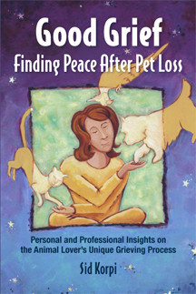 """Good Grief: Finding Peace After Pet Loss"" —Book Author"